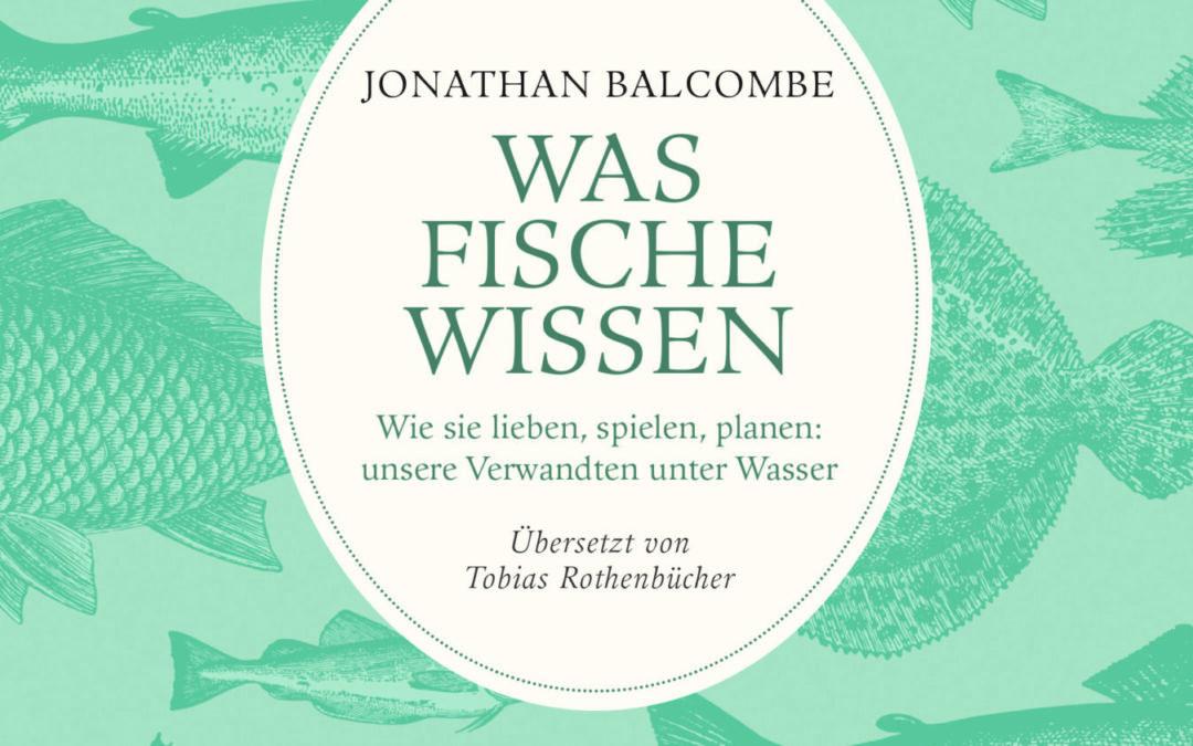 Balcombe_Was Fische wissen_KB.indd